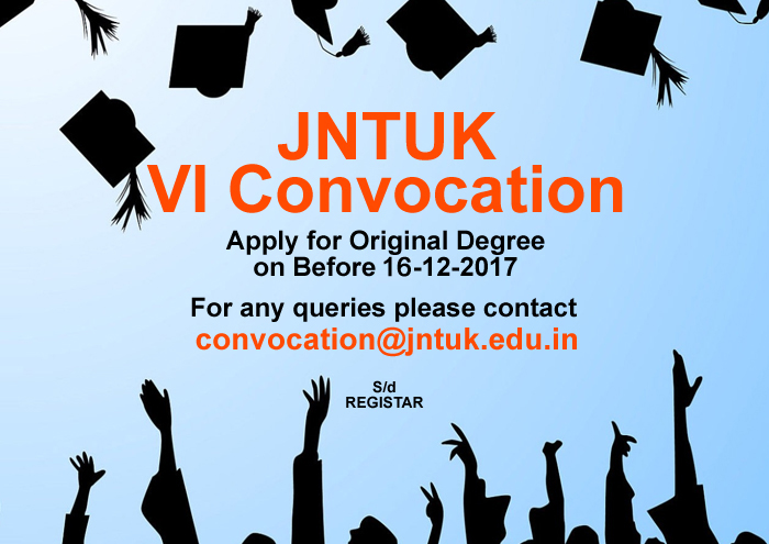 JNTUK 6th Convocation 2017 - Apply For JNTUK Original Degree (OD) Through Online Here - Last Date Extended To 16.12.2017 (Saturday).