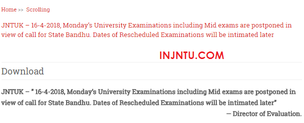 All JNTUK Exams Scheduled On 16th April Are Postponed Due To Bundh.